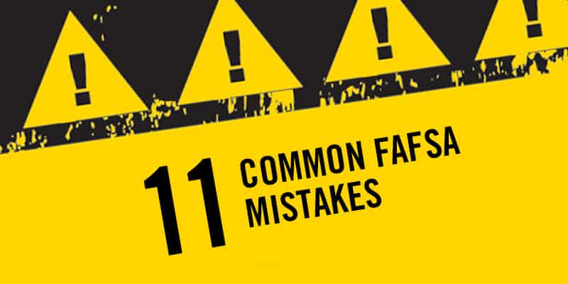 """Featured image for """"11 Common FAFSA Mistakes"""""""